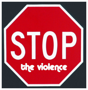 Stop The Violence Quotes Stop violence - viewing