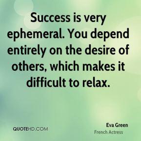 eva-green-eva-green-success-is-very-ephemeral-you-depend-entirely-on ...