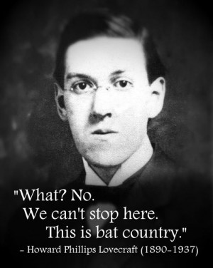 Howard Phillips Lovecraft (1890-1937)[ who   huh ]