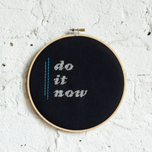 do it now // rugglesmade cross stitch hoop on etsy More
