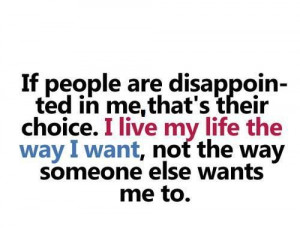 If People Are Disappointed In Me