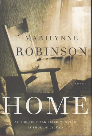 Robinson Marilynne HOME New York Farrar Straus amp Giroux 2008