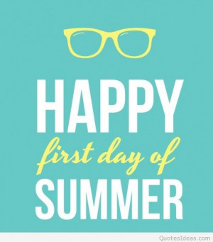 First day of summer happy quote