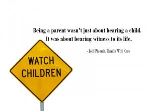 being-a-parent-wasnt-just-about-bearing-a-child-jodi-picoult