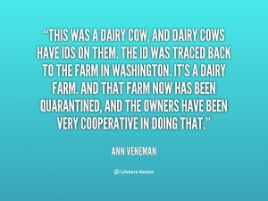 quote-Ann-Veneman-this-was-a-dairy-cow-and-dairy-99364.png
