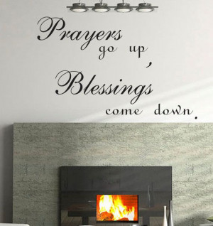 ... quote wall decal wall letters words Prayers go up blessings come down