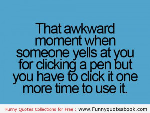 quotes funny friendship quotes awkward moment quotes awkward moments ...