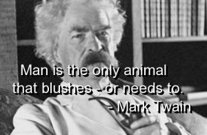 Mark twain, quotes, sayings, about man, wise, wisdom