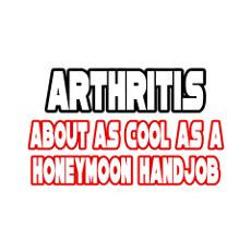 Arthritis Is Not Cool