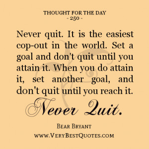 Thought For The Day, never quit quotes