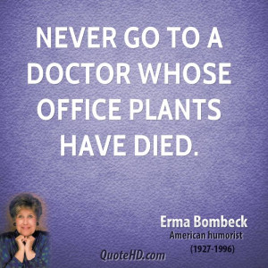 Medical Office Funny Quotes
