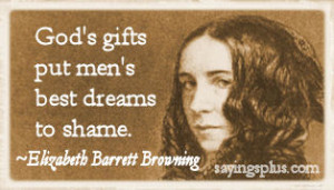 Elizabeth Barrett Browning Quotes about God and Faith