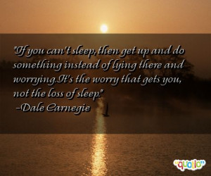 If you can't sleep , then get up and do something instead of lying ...