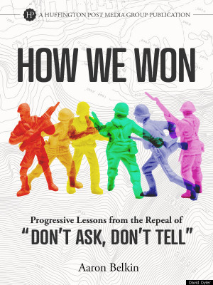 How We Won': Progressive Lessons From The Repeal Of 'Don't Ask, Don ...