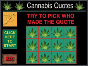 ... Quotes' Game Spotlights Marijuana Quotes Made By Famous People