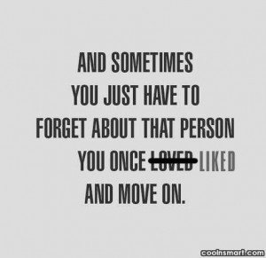 Forget You Quotes And Sayings Sad quotes and sayings