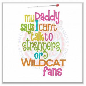4760 Sayings : Strangers or Wildcat Fans 5x7
