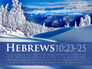 Bible Verses On Faith Hebrews 10:23-25 Snow HD Wallpaper