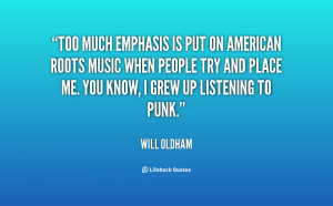 quote-Will-Oldham-too-much-emphasis-is-put-on-american-96707.png