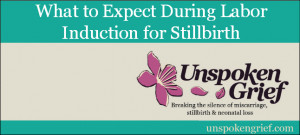 Stillbirth Quotes Labor induction for stillbirth