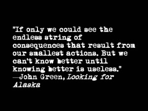 Quote from John Green's Looking for Alaska