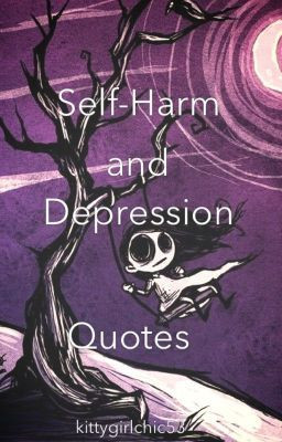Self-Harm and Depression Quotes
