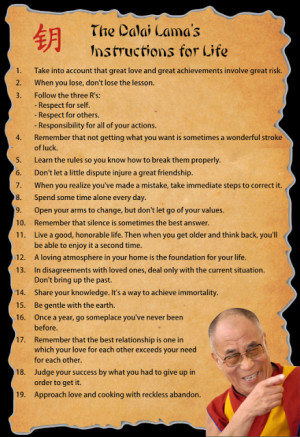 ... of His Holiness, here are the Dalai Lama's Instructions for Life