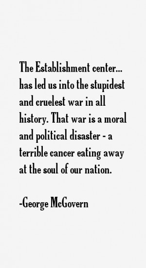 George McGovern Quotes amp Sayings