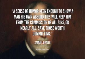 quote-Samuel-Butler-a-sense-of-humor-keen-enough-to-108998.png