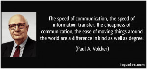 The speed of communication, the speed of information transfer, the ...