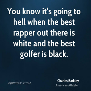 charles-barkley-athlete-quote-you-know-its-going-to-hell-when-the.jpg