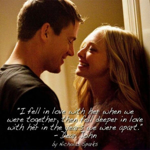 ... Movie, Nicholas Sparkly, Amanda Seyfried, Dear John Movie Quotes
