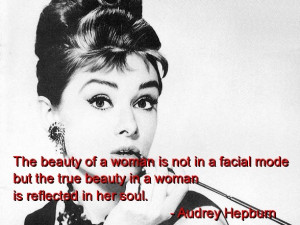 Audrey hepburn, quotes, sayings, cute, true, beauty, women, soul