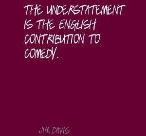 Understatement Quotes