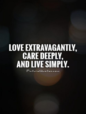 Love Quotes Care Quotes Simple Life Quotes
