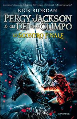 Rick Riordan - Percy Jackson e gli dei dell'olimpo: lo Scontro Finale ...