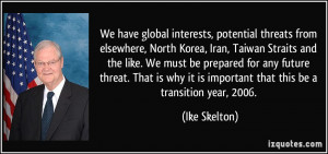 , potential threats from elsewhere, North Korea, Iran, Taiwan Straits ...