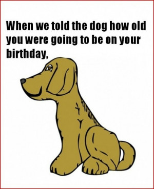 Funny Birthday Card from Family Dog