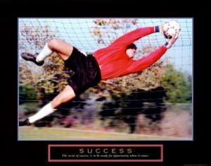 Success Goalie Picture Motivational Poster Soccer Inspirational Art ...