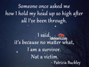 Am A Survivor. Not A Victim.