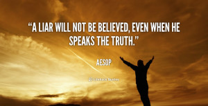 quote-Aesop-a-liar-will-not-be-believed-even-1219.png