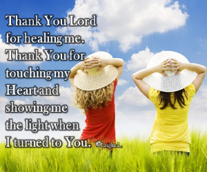 Free Quotes Pics on: Thank You God For Healing Me