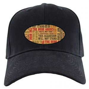 Abide Gifts > Abide Hats & Caps > Big Lebowski Dude Quotes Black Cap