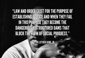 quote-Martin-Luther-King-Jr.-law-and-order-exist-for-the-purpose ...