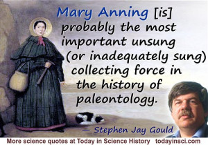 Stephen Jay Gould quote on Mary Anning. Background Anning portrait by ...