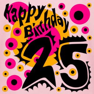 pink-birthday-25-years-happy-birthday-design-special-pres-zip-hoodies ...