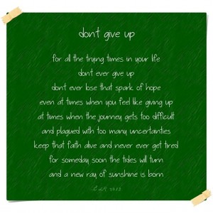 DON'T GIVE UP. #poetry #life #courage #perseverance #dontgiveup #hope ...