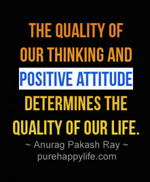 Positive Quotes For Work Attitude quote about positive