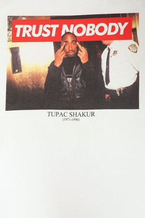 tupac trust no one quotes quotesgram