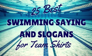25-best-swimming-slogans-sayings-for-team-shirts1.jpg